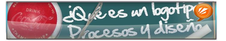 Que es un logotipo, procesos y diseño