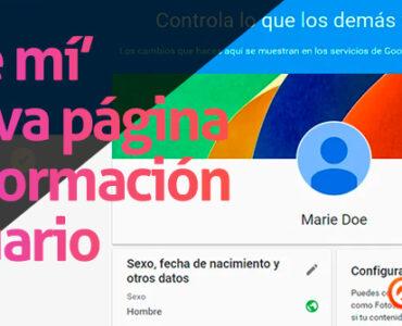 Google lanza su servicio para editar nuestro perfil unificado: «sobre mi»