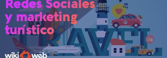 Redes sociales y marketing turístico: Una combinación en el paraíso digital